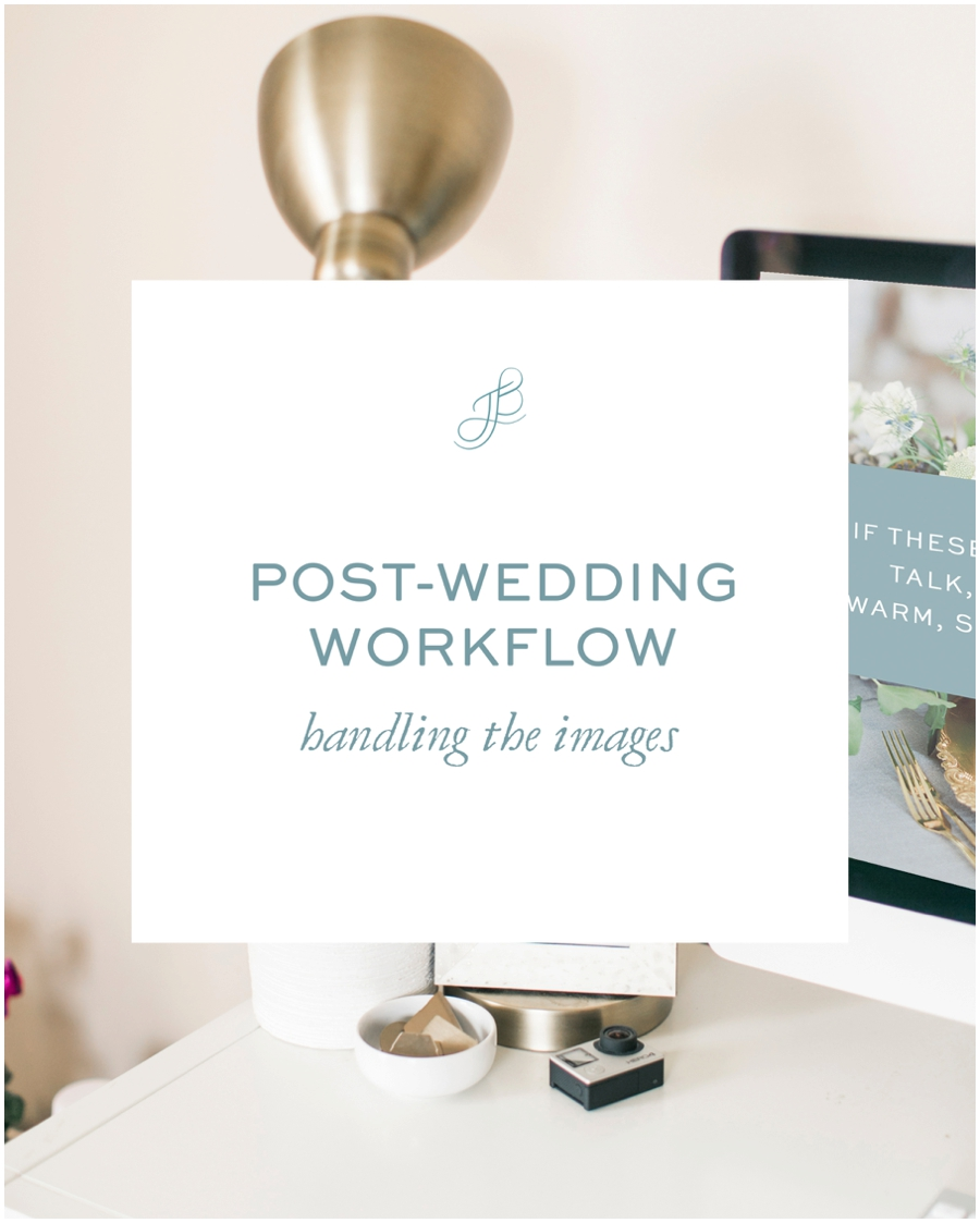 post-wedding workflow: handling the images