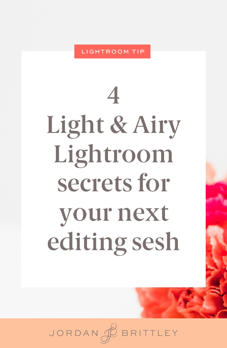 4 light and airy lightroom secrets for your next editing session