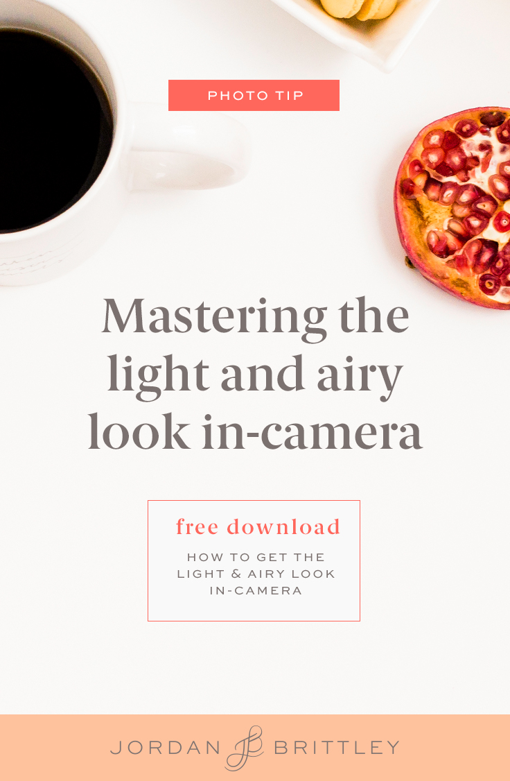 Mastering the light and airy look in-camera.jpg