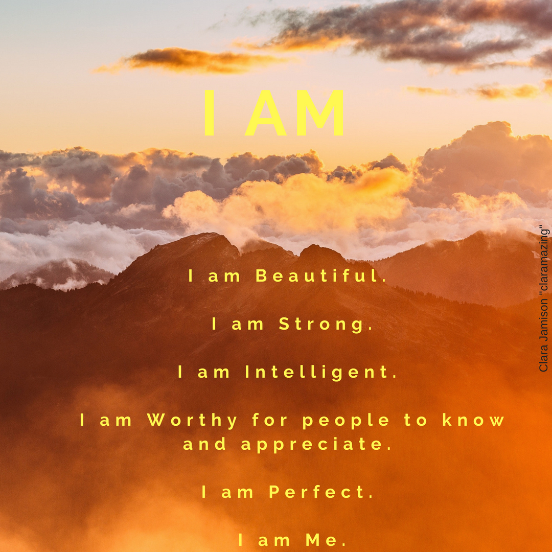 I am affirmation by clara jamison, claramazing