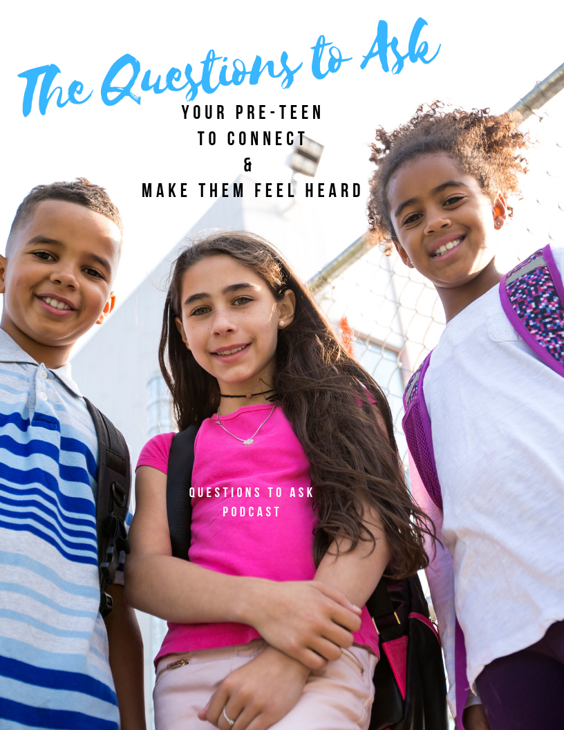 Connect with Your Pre-Teen! - Here are the questions to ask to connect with your pre-teen or teen and make them feel heard! Straight from a Pre-Teen!