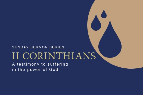 2 Corinthians: A Testimony to Suffering in the Power of God