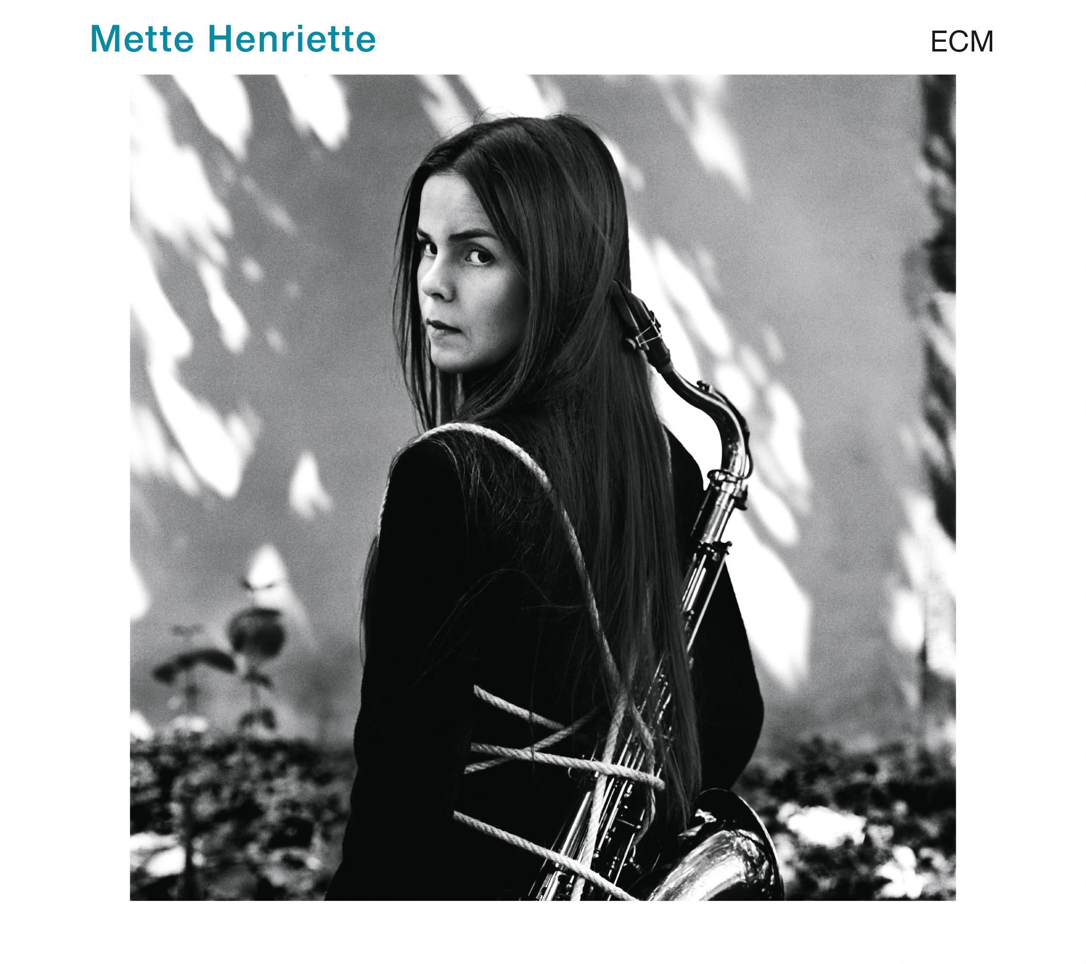 Mette Henriette (ECM, 2015)