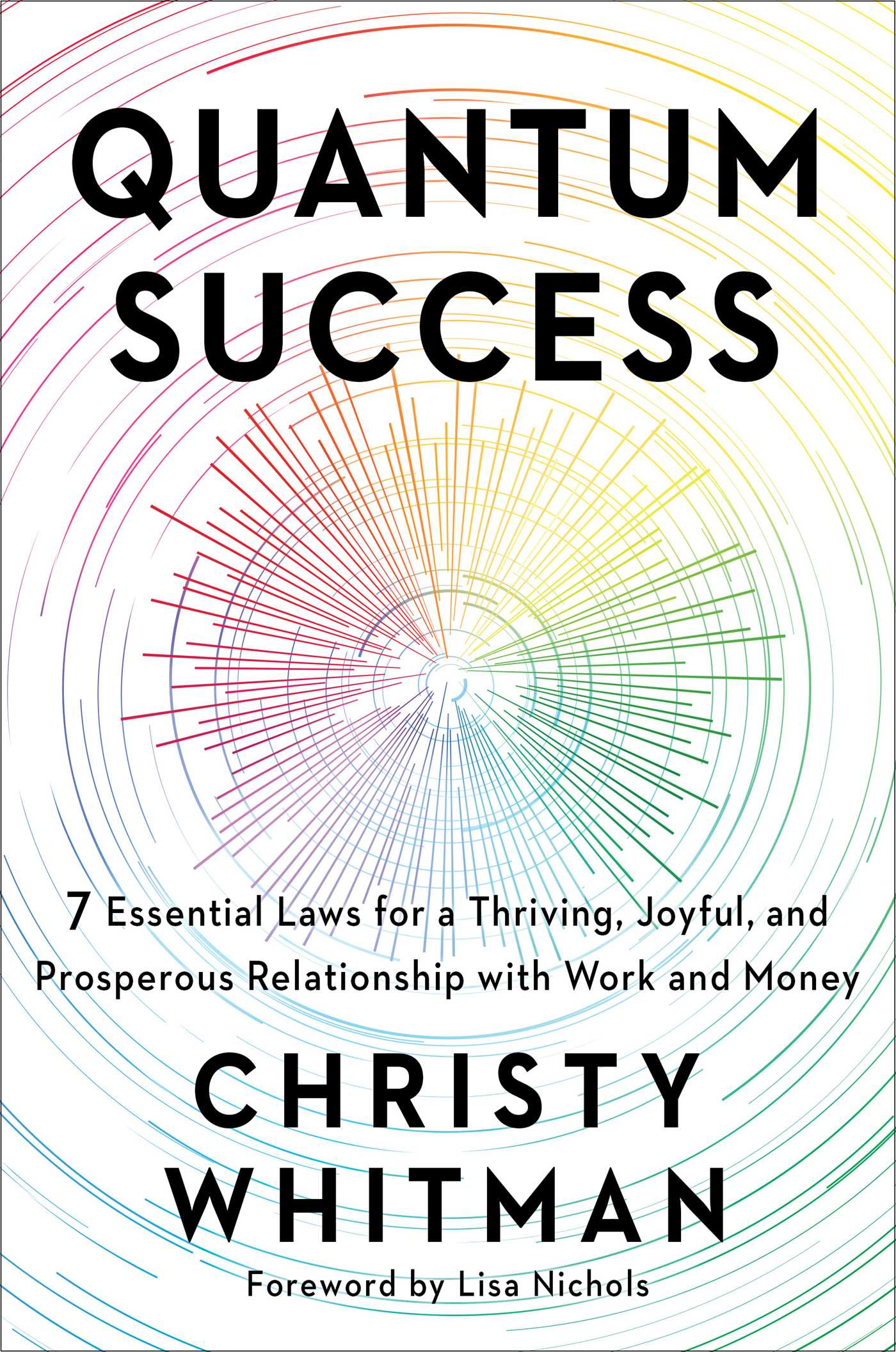 http://www.simonandschuster.com/books/Quantum-Success/Christy-Whitman/9781501179006