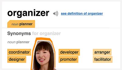 Designers are organizers, organizers are designers