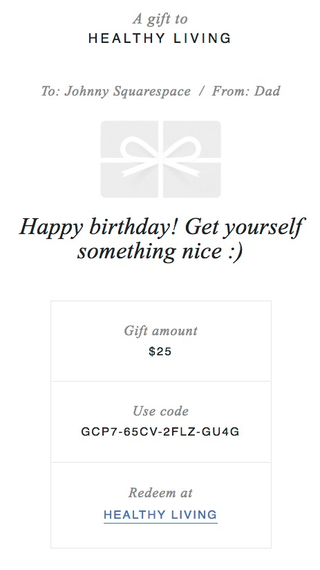 A sample view of a Squarespace gift card purchased by a loving father to give to his son/daughter.
