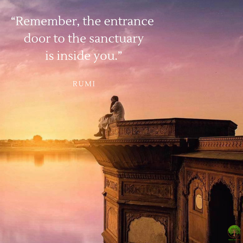 """""""Remember, the entrance door to the sanctuary is inside you.""""i..png"""