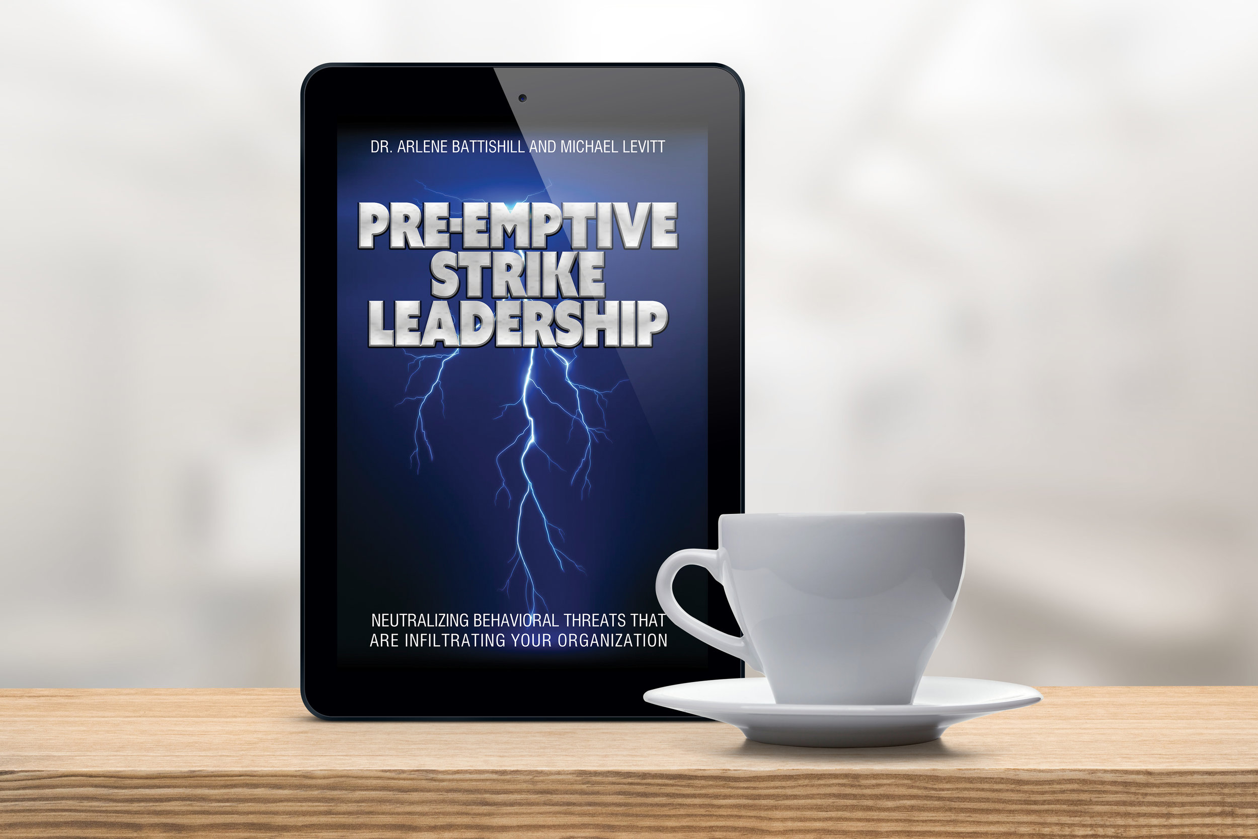 Pre-Emptive Strike Leadership: Available NOW!