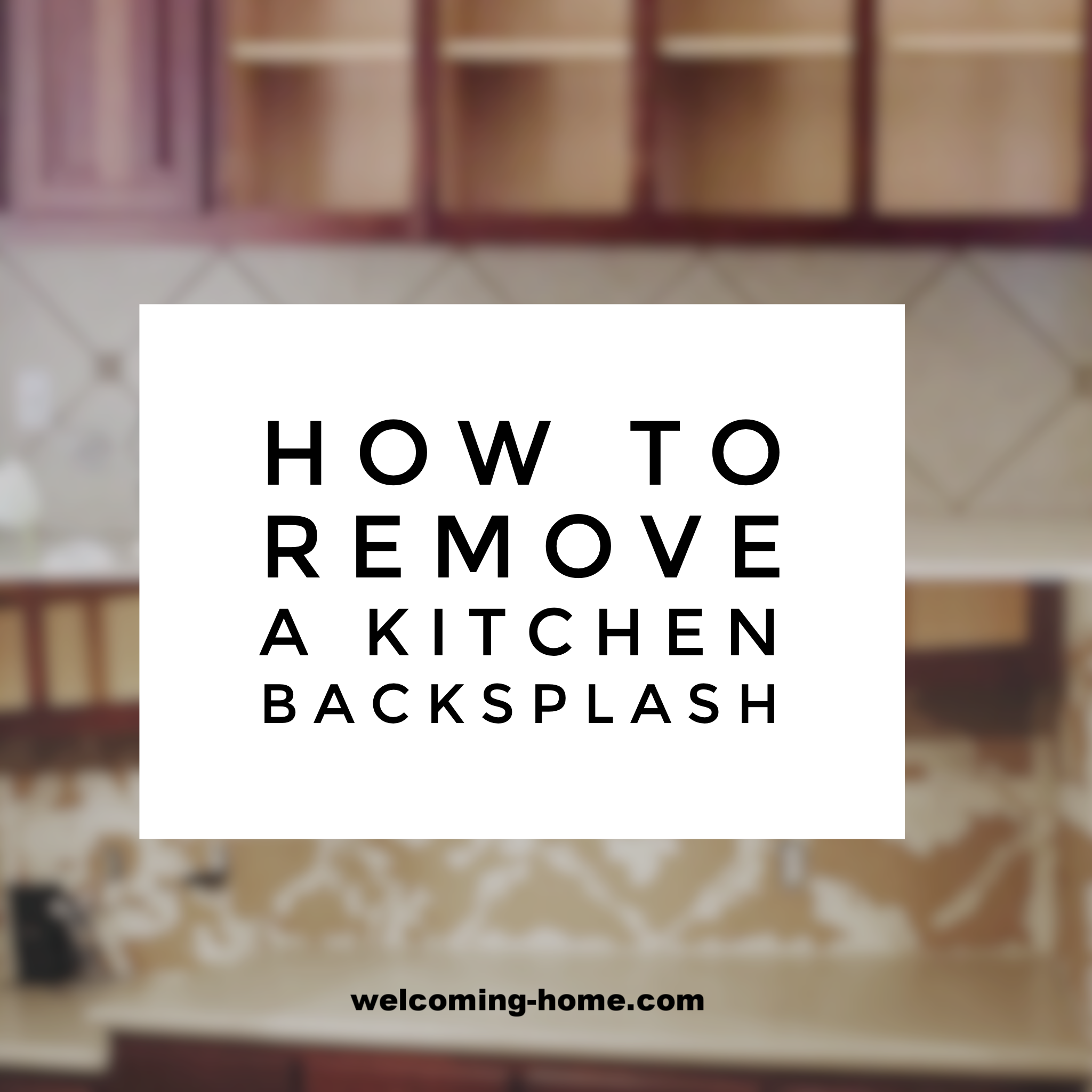 how to remove a kitchen backsplash facebook.PNG