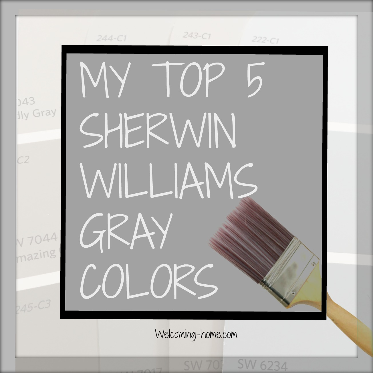 My Top 20 Sherwin Williams Gray Colors — Welcoming HOME