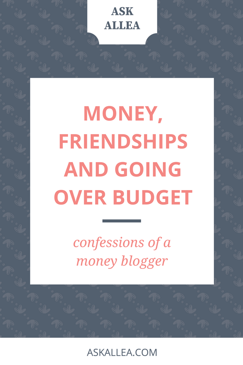 Money, Friendships and Going Over Budget // Ask Allea