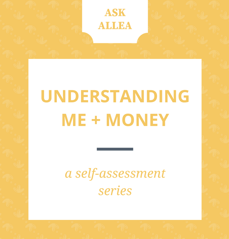 understanding me + money // Ask Allea