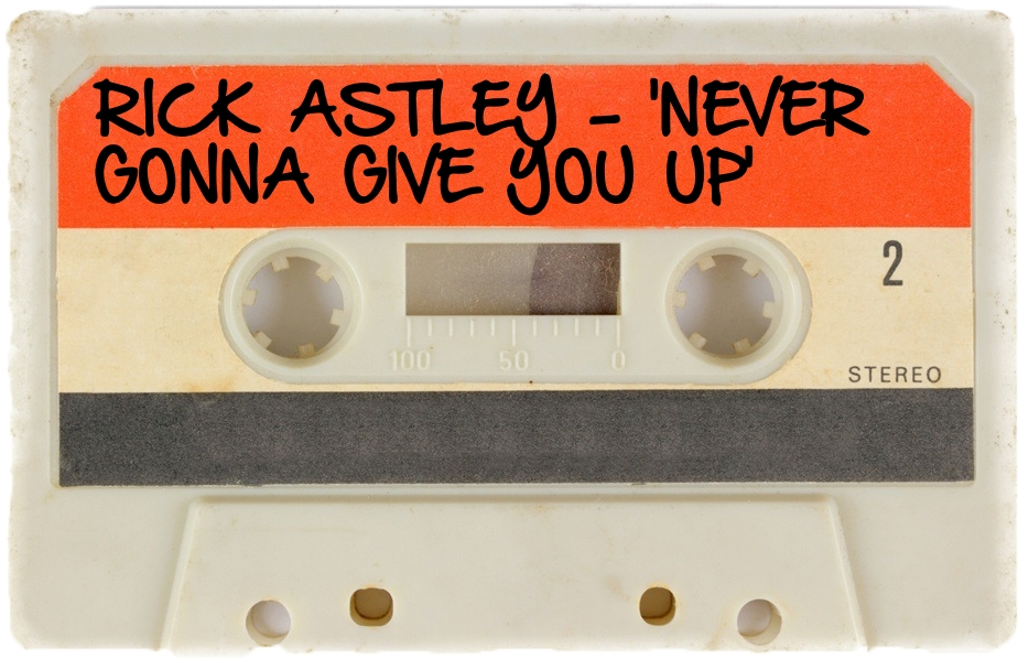 123 RICK ASTLEY - 'NEVER GONNA GIVE YOU UP'.jpg