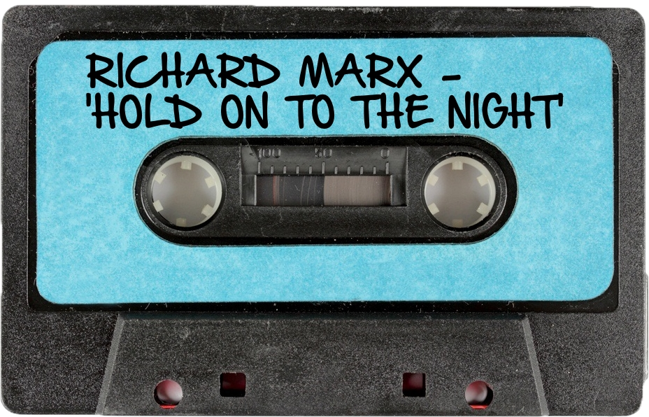 138 RICHARD MARX - 'HOLD ON TO THE NIGHT'.jpg