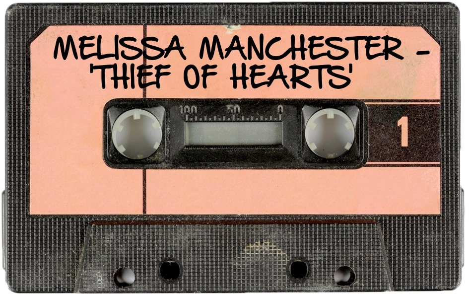 158 MELISSA MANCHESTER - 'THIEF OF HEARTS'.jpg