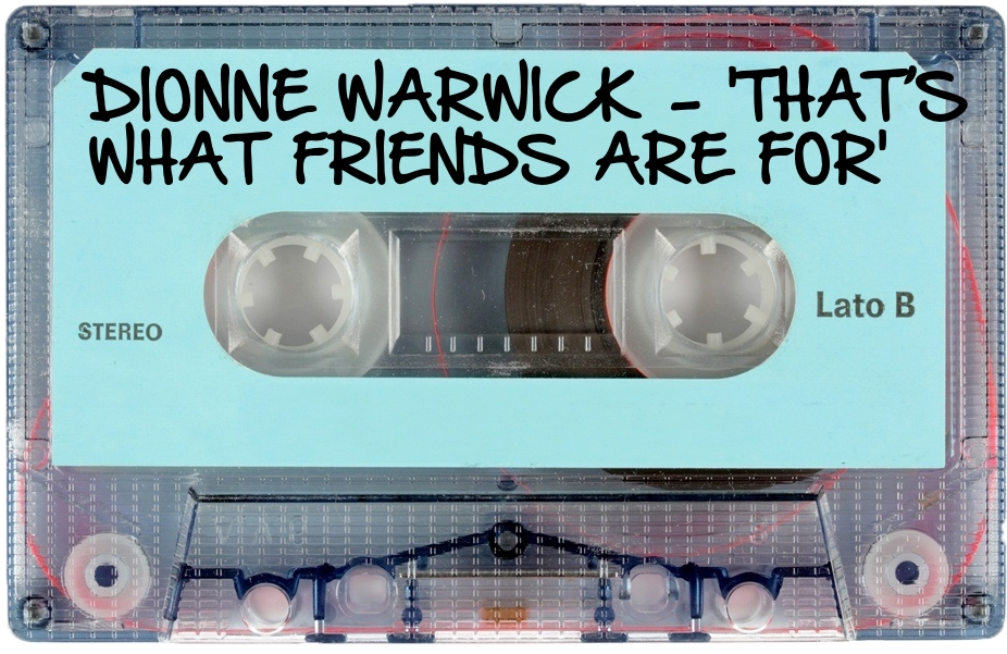 159 DIONNE WARWICK - 'THAT'S WHAT FRIENDS ARE FOR'.jpg