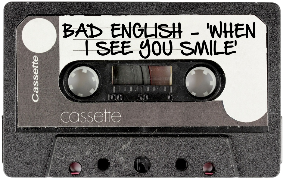 163 BAD ENGLISH - 'WHEN I SEE YOU SMILE'.jpg