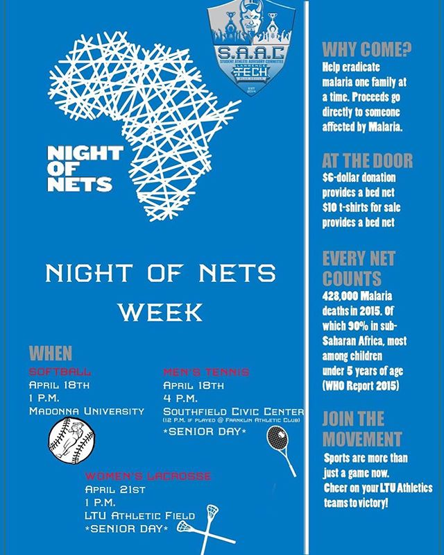 @lawrencetechu is have a #NightofNets week this upcoming week! Softball, Men's Tennis and Women's Lacrosse will all be hosting events! Good luck to them and we appreciate the support! #endmalaria #nightofnets