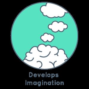 Develops imagination