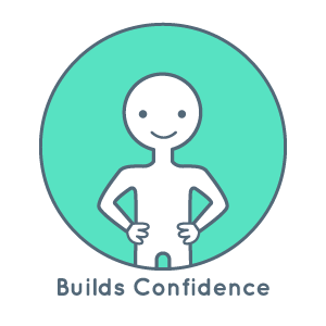 Builds confidence