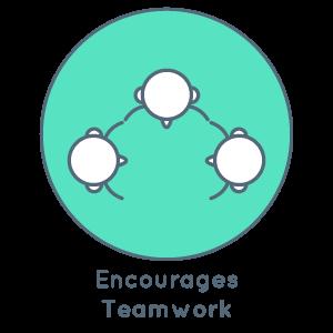 Encourages teamwork