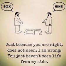 Figure 3: You just haven't seen life from my side. (Original source unknown)