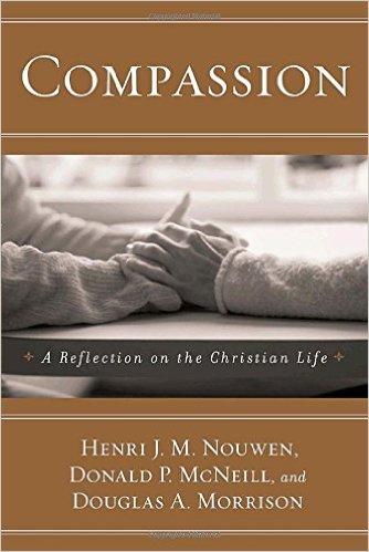 compassion nouwen.jpg