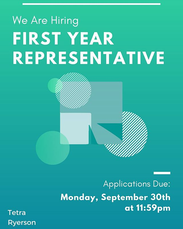 ***ATTENTION ALL FIRST YEARS!!*** Are you interested in making a real impact in the community? What about gaining invaluable experience like no other?  Tetra Ryerson is hiring a first year representative to help lead, inspire, and break down barriers of what is possible within the Ryerson community.  Join our team, it's never too late to get involved!! All disciplines are welcome.  Application and Role Description link in bio! Deadline: Monday, September 30, 2019 @ 11:59pm  Successful Applicants will be contacted on Wednesday, October 2, 2019 for interviews 😊