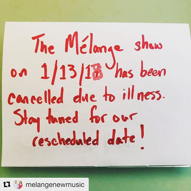 Dear #atlanta Friends, we regret to inform you that @melangenewmusic 's concert is cancelled for Saturday January 13, due to illness. Mélange is very sad that they had to cancel the show. We wish them a speedy recovery! In the meantime, follow then and stay tuned for their rescheduled concert!