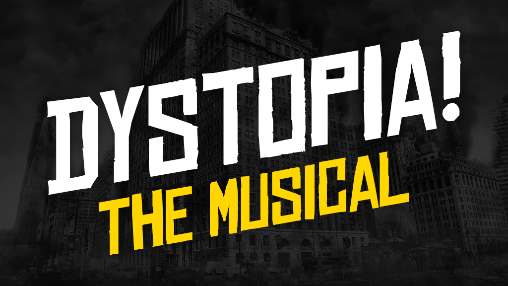 Dystopia-The-Musical-MailChimp-and-Webpage-Photo.png
