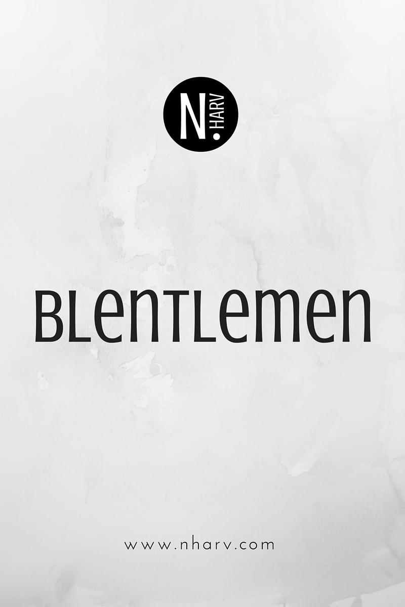 NHARV word of the day is blentlemen