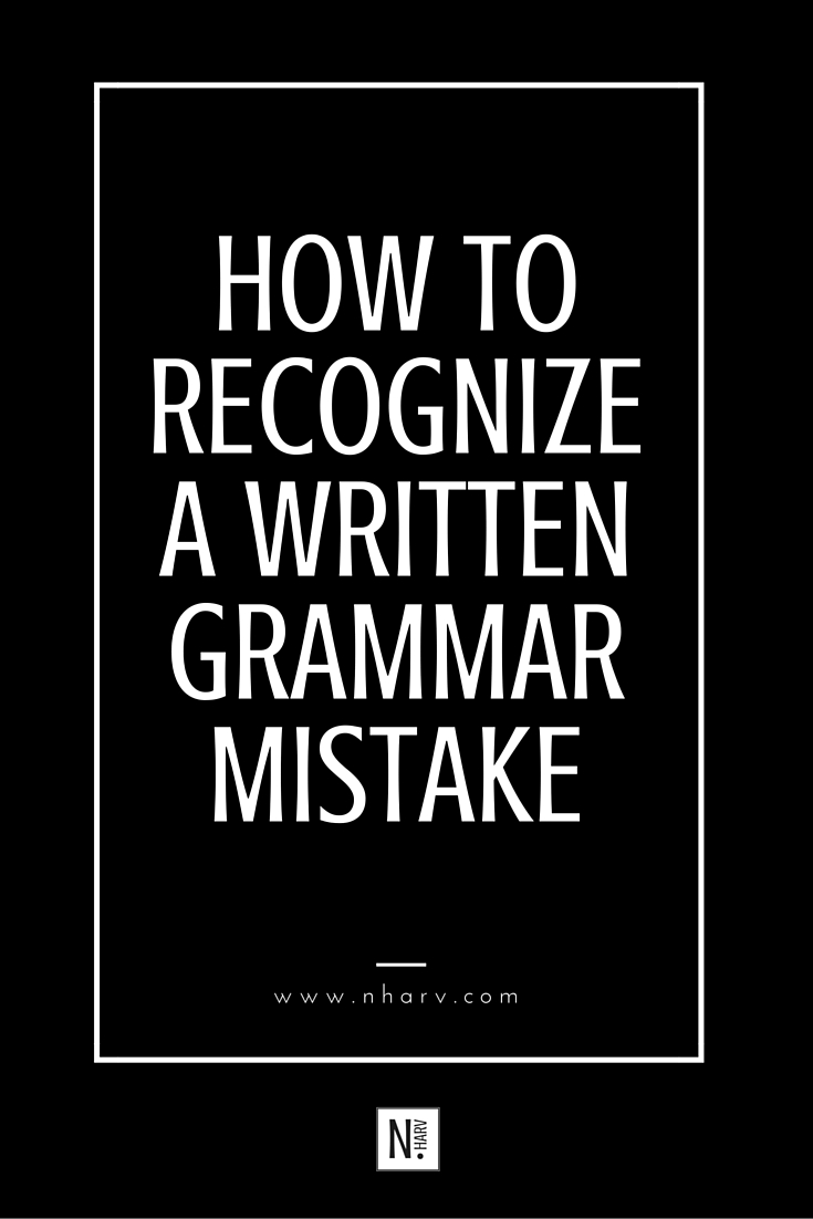 how to recognize a written grammar mistake