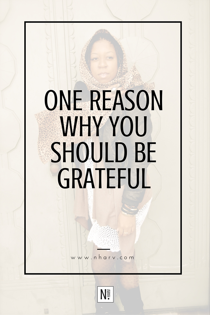one reason why you should be grateful
