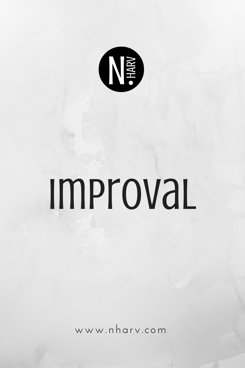 NHARV word of the day is improval