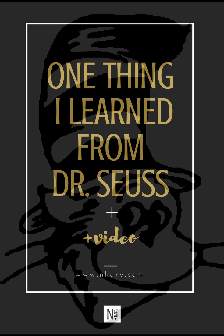 One thing I learned from Dr. Seuss by Nailah Harvey