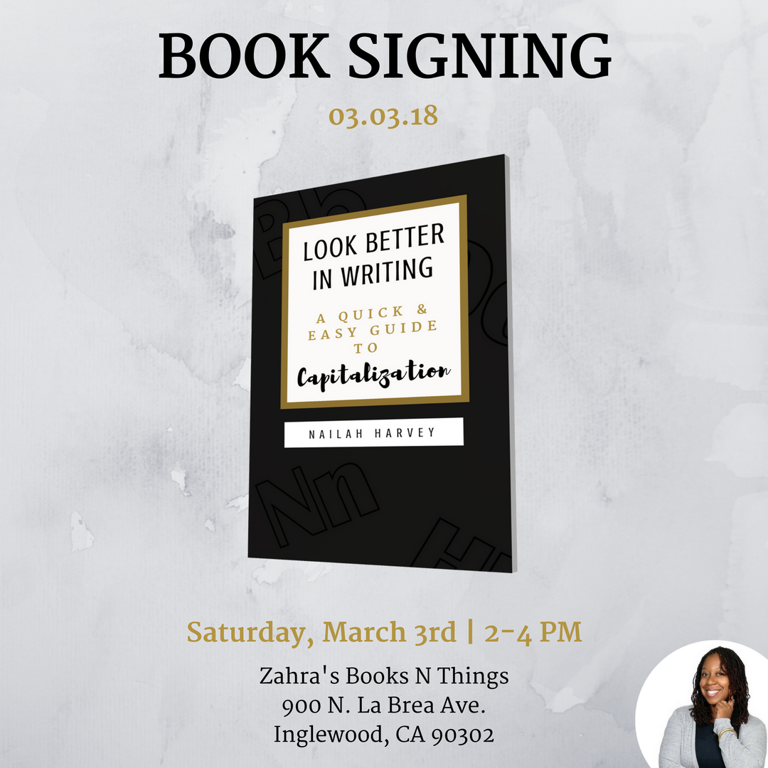 Nailah Harvey Book Signing for Look Better In Writing 2 Book.png