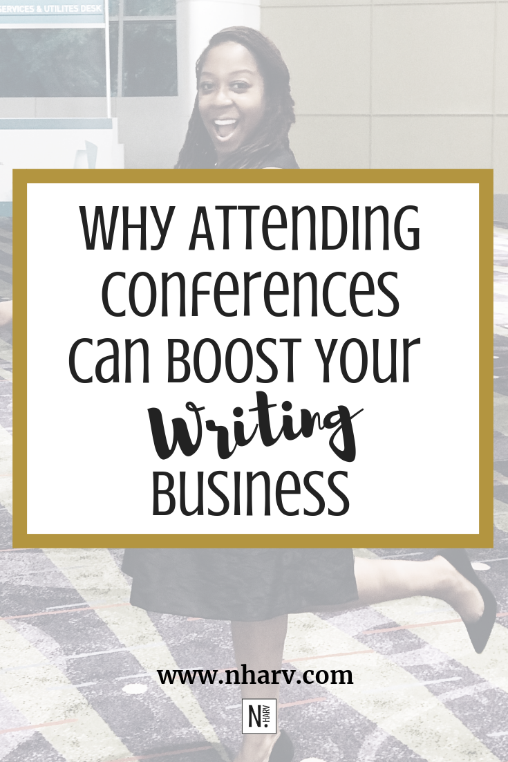 Why Attending Conferences Can Boost Your Writing Business.
