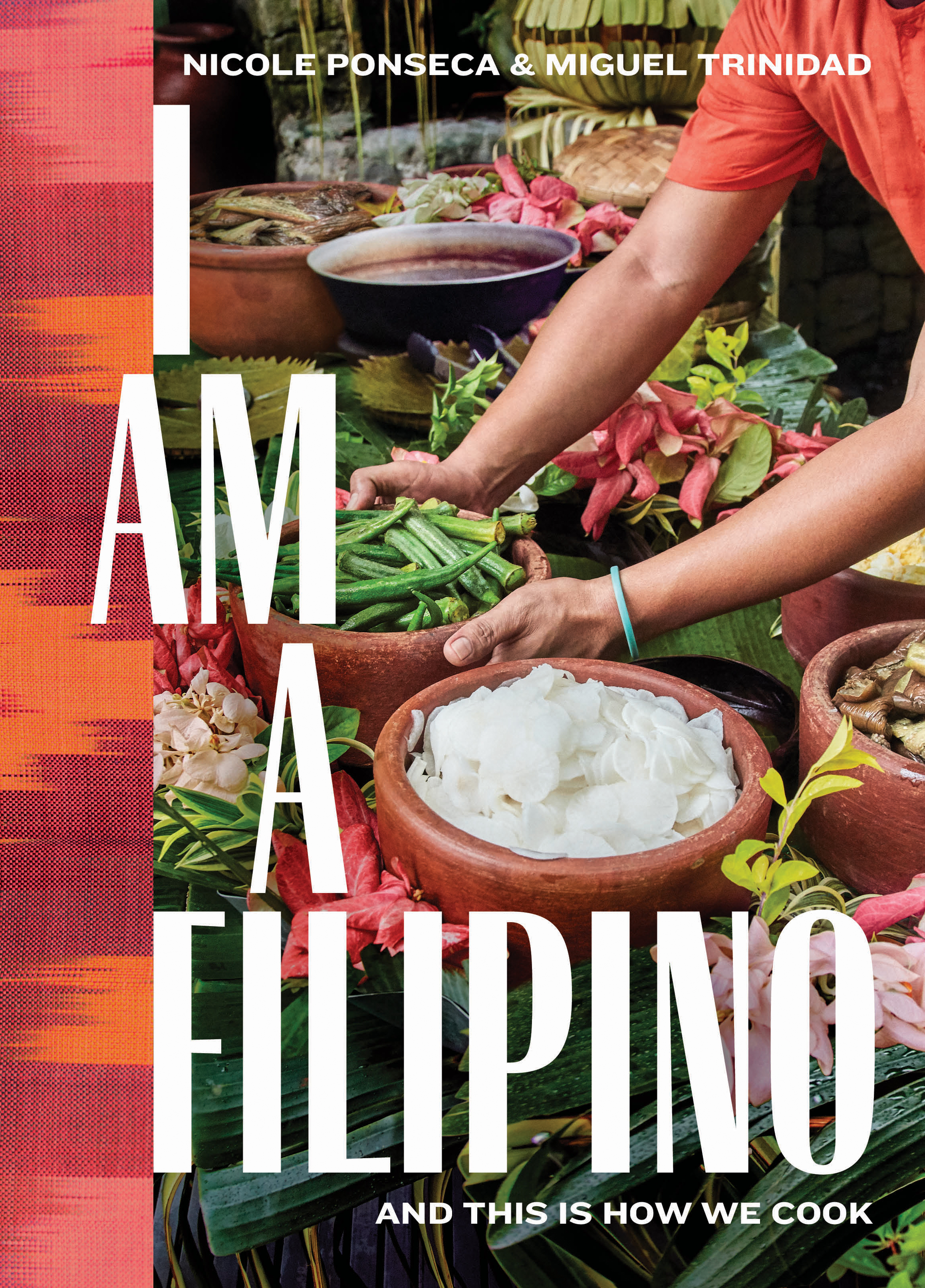 Excerpted from I Am a Filipino by Nicole Ponseca and Miguel Trinidad (Artisan Books). Copyright © 2018. Photographs by Justin Walker.