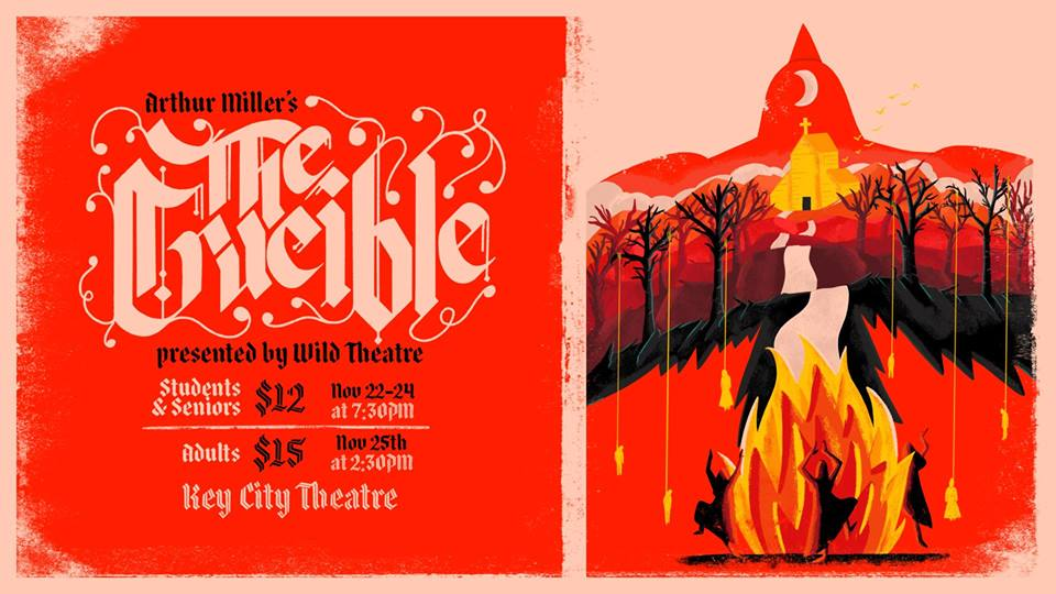 THUrsday, Nov 22nd to SunDAY, NOV 25th - The Crucible   Join Mount Baker's Wild Theatre for an amazing presentation of Arthur Miller's the Crucible! This is a show you're not going to want to miss. Mark your calendars and grab your tickets!* Hosted by Wild Theatre