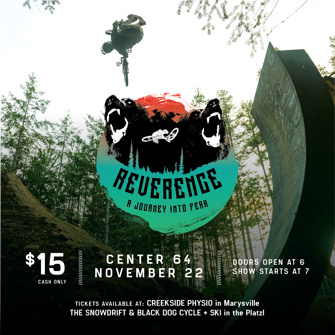 This year's  KIMBERLEY BIKE PARK FUNDRAISER —which features the world premiere of Reverence—is happening on Thursday, November 22nd, 6pm at Centre 64 to be more exact.
