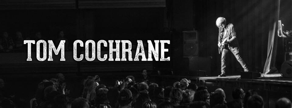 Saturday March 16th - Tom Cochrane Live | Legendary Canadian Rock Music Icon Tom Cochrane to Perform Special Theatre ShowsTom Cochrane and his band Red Rider, have firmly cemented themselves as a popular arena touring act across Canada in the past few decades. However, this spring, Cochrane and Red Rider will be performing a series of intimate theatre shows in both Alberta and in British Columbia.* Hosted by Tom Cochrane and Key City Theatre