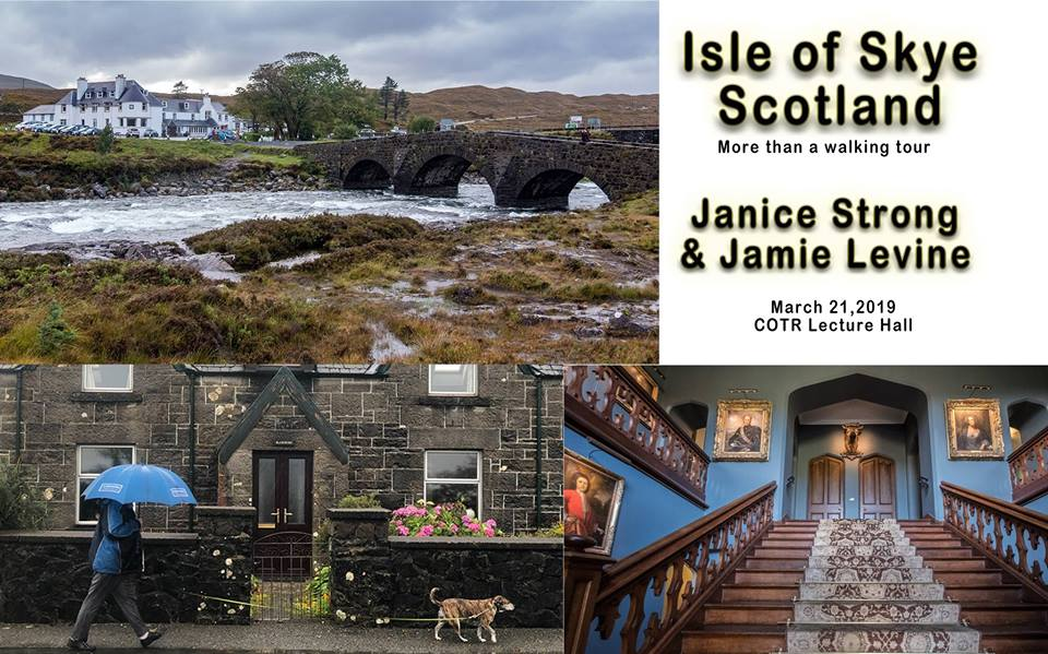 THURSDAY, March 21st - Trails BC/Chief Isadore Trail Travelogue- Isle of Skye- Scotland | PRESENTED BY JANICE STRONG AND JAMIE LEVINE- Join us to experience this memorable trip- it's more than just a walking tour- with one of our region's most acclaimed outdoor photographers.ADMISSION BY DONATION: Hosted by Trails BC- as the volunteer stewards of the Chief Isadore Trail and the proponents of the Cranbrook Great Trail Loop. This event is a fundraiser to help us support the maintenance and the development of region's expanding trail network.* Hosted by Chief Isadore Trail