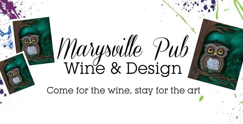 THURSDAY, April 4th - Marysville Pub Wine & Design | Come for the Wine, Stay for the Art! Join us at the Marysville Pub, Bring a date, a few friends or come for a solo escape!- $40 +tax - Includes one glass of complimentary house wine appetizer sampling, Canvas, supplies & instruction* PLEASE NOTE NEW TIME: 6-8pm!!!!!* Hosted by Cranbrook Photo & Studio and The Marysville Pub