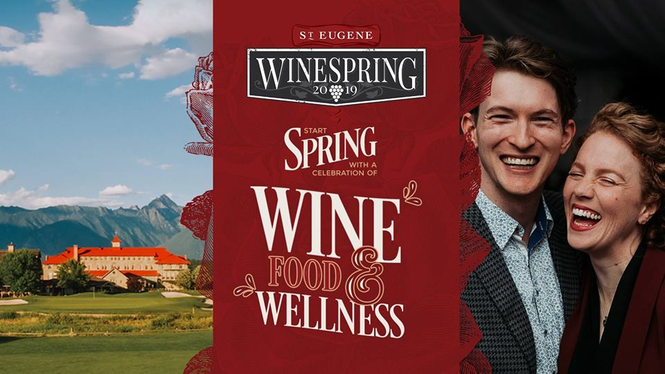 Friday, April 6th - Sunday April 7th - WineSpring 2019 | BC wines, tantalizing food, live entertainment, wellness and cooking – all rolled into one unforgettable weekend.The third annual WineSpring festival, has partnered with numerous wineries, meaderies, cideries & craft spirits to bring attendees the best tasting festival that the province has to offer. WineSpring includes events all weekend long, starting on Friday with the OK 5 Dinner, a five-course plated dinner featuring 5 exclusive wine pairings from the Okanagan and live entertainment.The festivities continue into Saturday with wine-themed classes & seminars that invite you to learn, taste, sip and savour. The main tasting celebration on the Saturday night features unlimited free tastings, appies, and the incredible party band, Oliver Miguel & the Revolution.This year's Main Event theme is Red, Red Wine - so be sure to dress in your best RED threads!* Hosted by St. Eugene Golf Resort & Casino