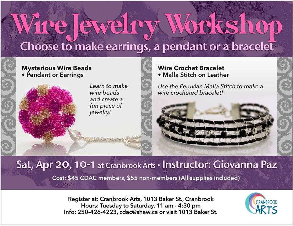 Saturday, April 20th - Wire Jewelry Workshop | A great way to spend an afternoon. Giovanna Paz will teach you how to make these beautiful pieces. You can make them for yourself or for a gift. $45 for members $55 for non members. Membership pays!!* Hosted by Cranbrook Arts