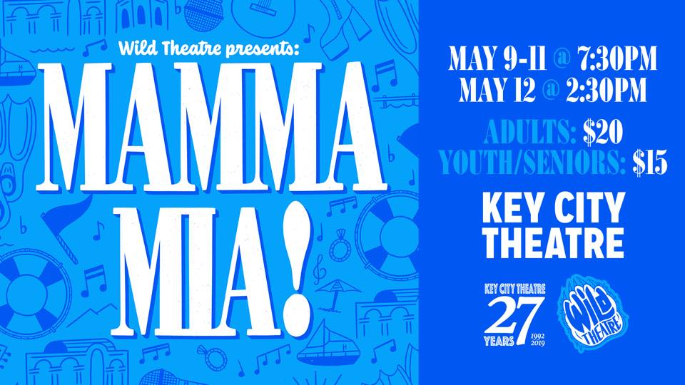 "THURSDAY, May 9th - Sunday May 12th - Wild Theatre presents Mamma Mia! | The best wedding ever!! Music and lyrics by Benny Andersson and Bjorn Ulvaeus and some songs with Stig Anderson, book by Catherine Johnson and originally conceived by Judy Craymer. Wild Theatre's production of Mamma Mia! is directed by Mary Hamilton, with vocal direction by Caitlin Matwey, choreography by Jacqueline Morrow, orchestra direction by Stephanie Tichauer, set design by Frank Hackett and costume design by Georgia Hamilton with a wardrobe headed up by Candice Fisk.And, wait until you see the cast! Aurora Gagnon as Donna, Savanna Fisk as Sophie, Austin Dolan as Sam and Jacob Berry as Sky lead an incredible cast featuring Isabella Fiorentino, Georgia Hamilton, Will Thomson, Ladnar Berke, Cedar Gross, and the best ensemble Mount Baker has seen in a long while.And, the band! Kaley Wasylowich, Tyrel Hawke, Caitlin Matwey, Dylan Bohmer, Janice Nicli, David Phillipe, Graham Barnes, Keon Chung and Josh Thorsteinson are gonna rock the place!The house will be packed, so get your tickets early to avoid disappointment!! Say, ""I Do!""* Hosted by Wild Theatre"