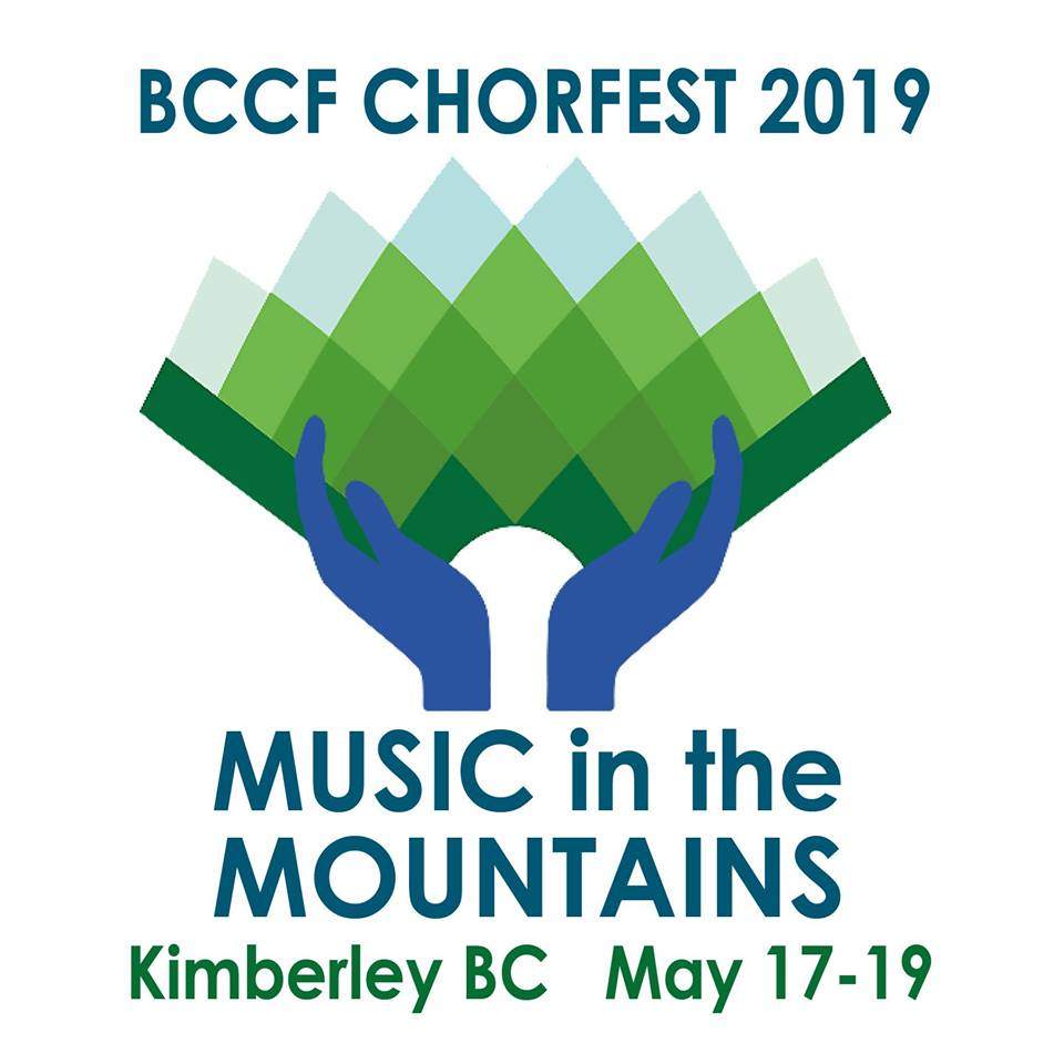 Friday, May 17th to Sunday, May 19th - Chorfest 2019 | Come join us in Kimberley May 17-19th for Chorfest 2019, Music in the Mountains!We are so pleased to have Bob Chilcott joining us as the adult clinician, Carrie Tennant as BC Youth Choir clinician and Paul Cummings as the Teen Choir clinician! Sing with us in the mountains! (bcchoralfed.com/chorfest2019/adults)* Hosted by BCCF Chorfest 2019