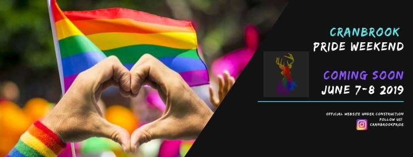 Friday, June 7th to Sunday June 9th - Cranbrook Pride weekend 2019 | We call out to all the L.G.B.T.Q.A. community around the Kootenays to come and join us to celebrate proudly Pride weekend in the City of Cranbrook!!! We will have events for all ages! Youth, Adults and Families!EVENTS:- Friday, June 7th 6PM-10:30PM: YOUTH PRIDE // Venue: Auntie Barbs Bakery // Queeraoke, Movie, Snacks, Prizes for best costumes-Friday, June 7th, 6pm-9pm: Celebrity bartender: APRIL STORM // Come hang out and have a drink with one of our favorite Drag Queens, April Storm. Stay for Queeraoke afterward!- Friday, June 7th 9pm - 2am: QUEERAOKE NIGHT // Venue: Dewey's Pub & Grill // NO COVER-Saturday, June 8th 12PM-4PM: FAMILY DAY IN THE PARK // Venue: Rotary Park // Music, food, vendors, zumba, and more!-Saturday, June 8th 9PM: DRAG SHOW // Venue: Dewey's Pub & Grill // Ticket sale: TBA* Hosted by Cranbrook Pride