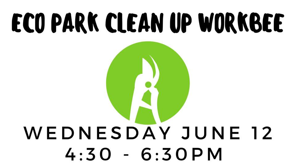 WEDNESDAY, June 12th - Eco Park Clean Up Workbee | Volunteers Needed! to help clean up the park (mainly the beds) so we can sort out the irrigation system and get it functioning properly.Tasks Include: pruning, weeding and clearing dead plant material from the main beds.What you need: Please bring pruning shears, loppers, long sleeves/pants, and work gloves if you have them. Come prepared for all types of weather and come with lots of water to stay hydrated.* Hosted by Wildsight