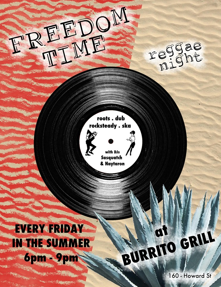 Friday, August 2nd - Freedom Time Reggae Night | Every Friday night this summer, DJs Naytaron and the Sasquatch will come out of their hiding spots with a selection of fine reggae tunes.Expect to hear a wide variety of sounds from over the years. No cover. Music on the front patio.* Hosted by Taron Tunes